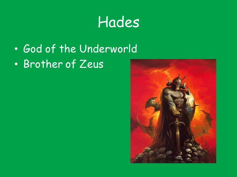 Hades God of the Underworld Brother of Zeus