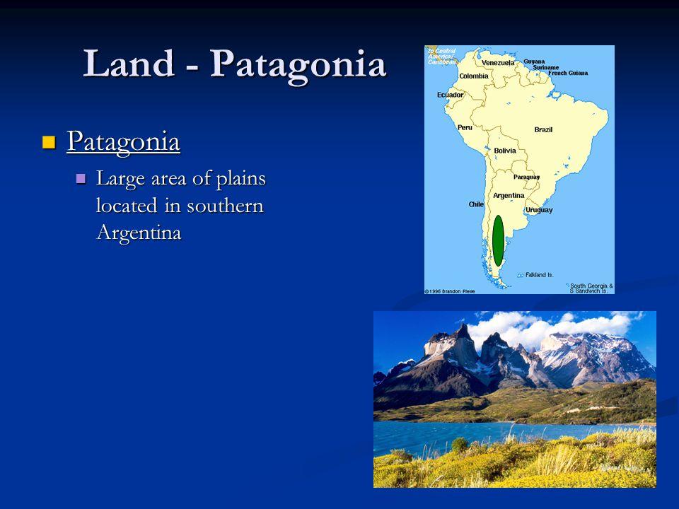 Land - Highlands Brazilian Highlands Largest highland area in South America