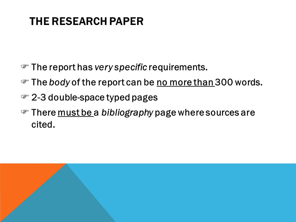 THE RESEARCH PAPER FThe report has very specific requirements.