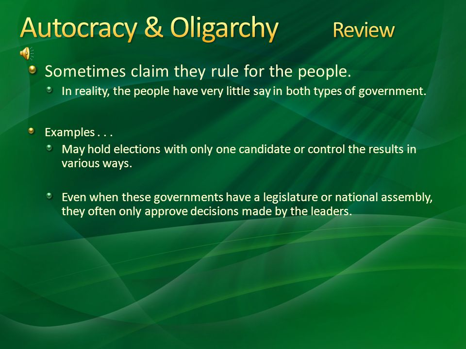 A government in which a few people have power. Especially for corrupt and selfish purposes. The group gets its power from military power, social power