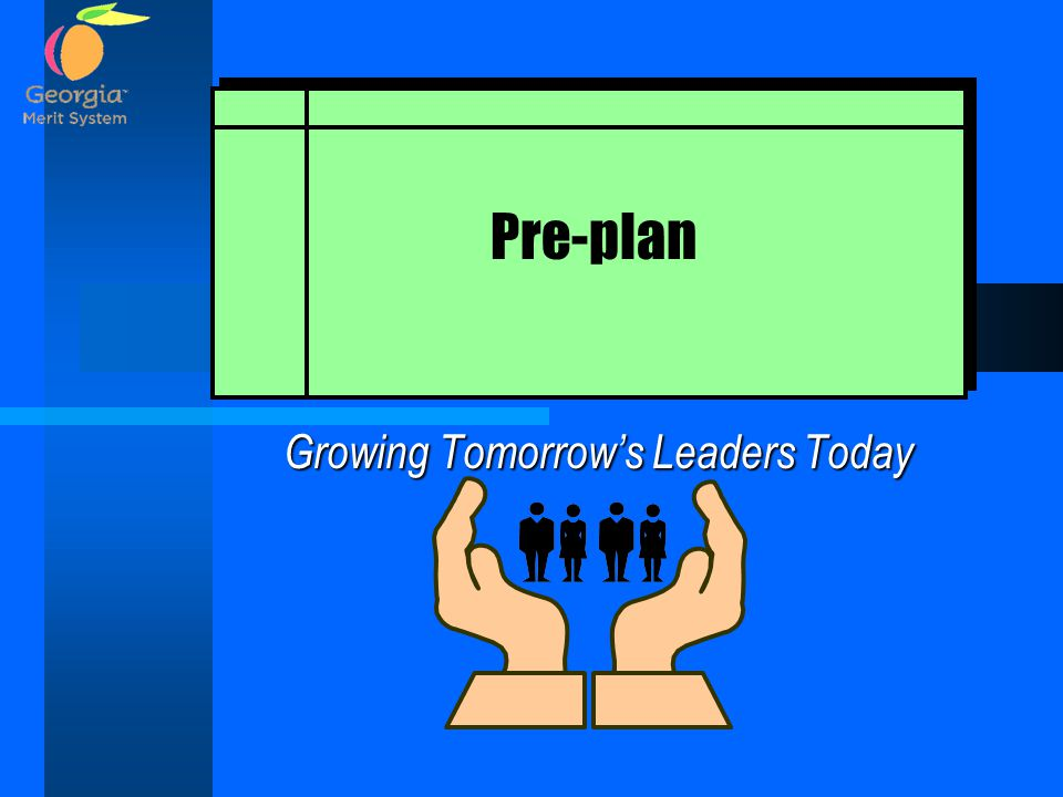 Growing Tomorrow's Leaders Today Pre-plan