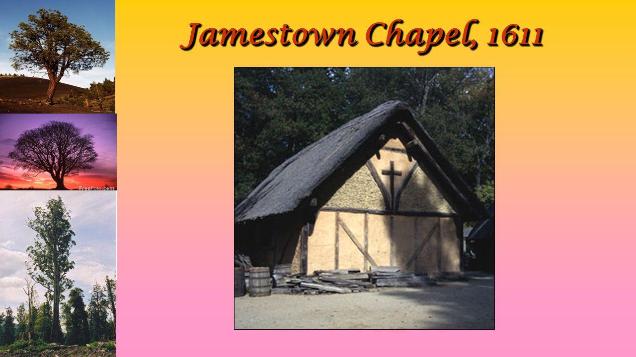 Jamestown Chapel, 1611