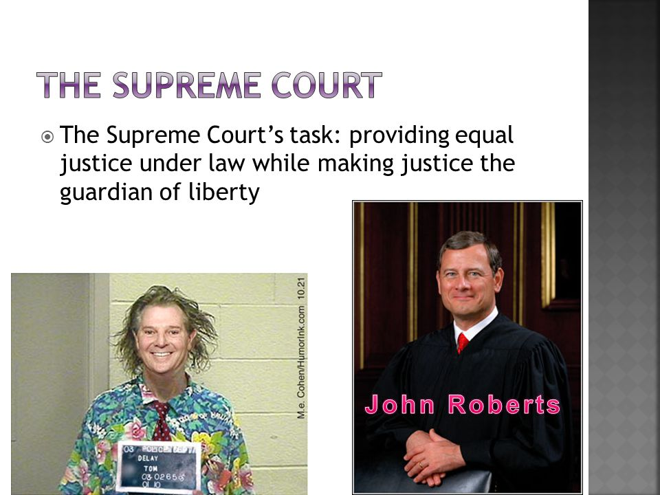  The Supreme Court's task: providing equal justice under law while making justice the guardian of liberty