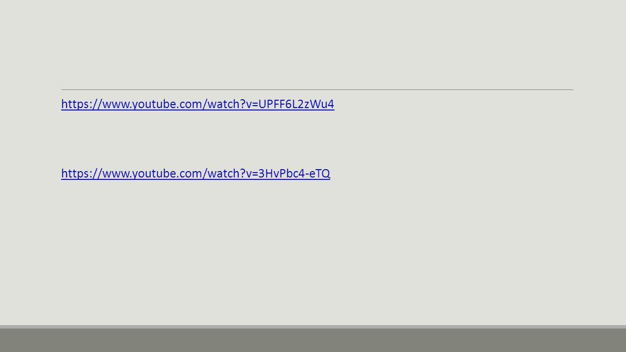 https://www.youtube.com/watch v=UPFF6L2zWu4 https://www.youtube.com/watch v=3HvPbc4-eTQ