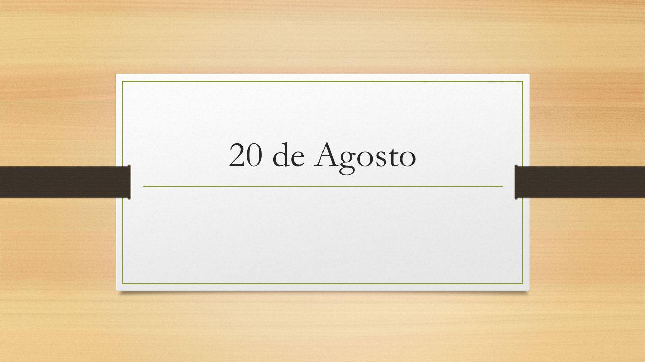 20 de Agosto