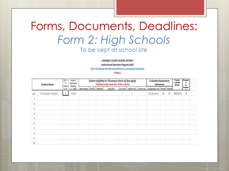 Forms, Documents, Deadlines: Form 2: High Schools To be kept at school site