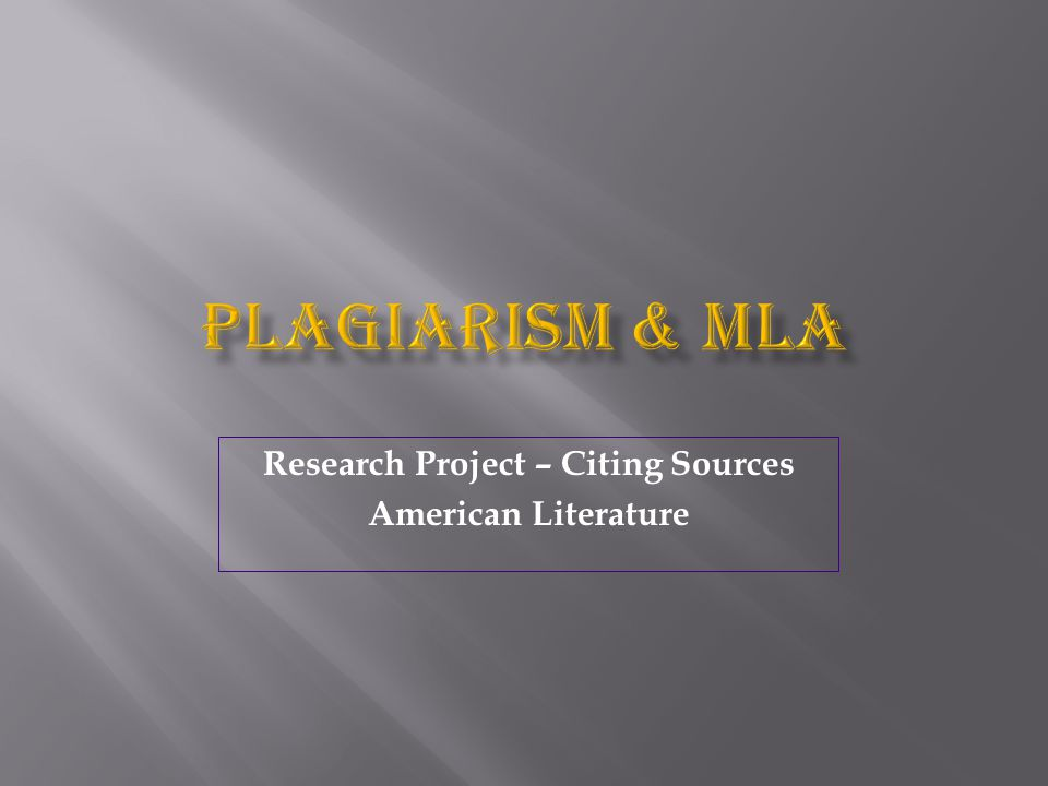Research Project – Citing Sources American Literature