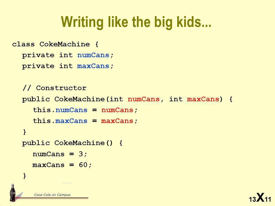 13 X 11 Writing like the big kids...