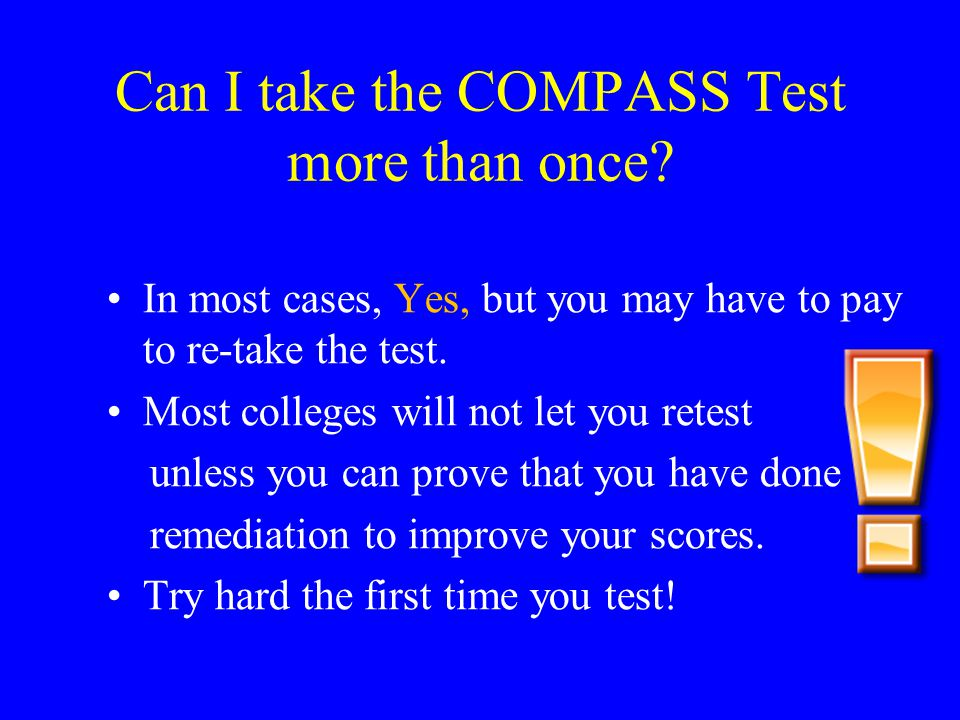 Can I take the COMPASS Test more than once.