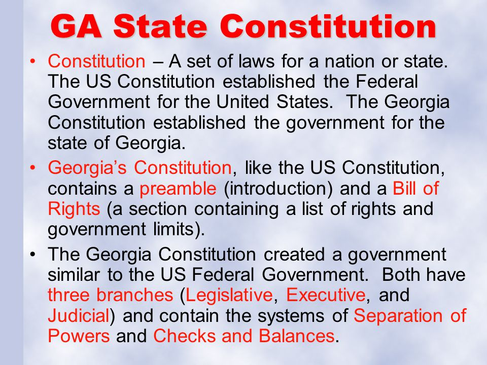 GA State Constitution Constitution – A set of laws for a nation or state.