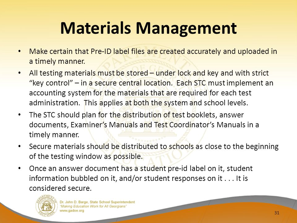 Materials Management Make certain that Pre-ID label files are created accurately and uploaded in a timely manner.