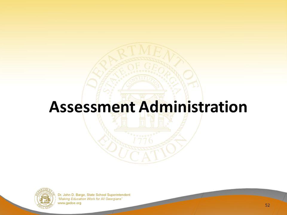 Assessment Administration 52