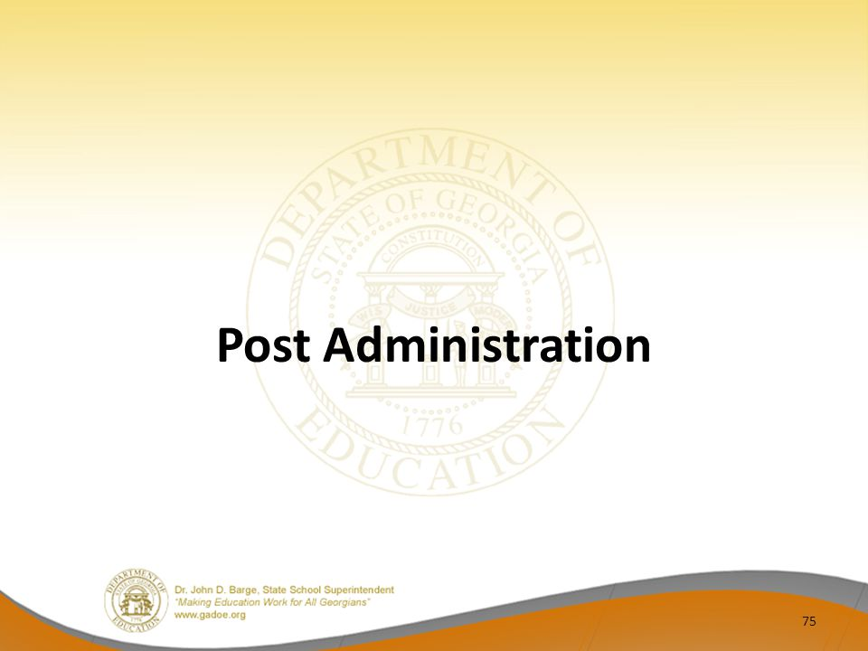 Post Administration 75