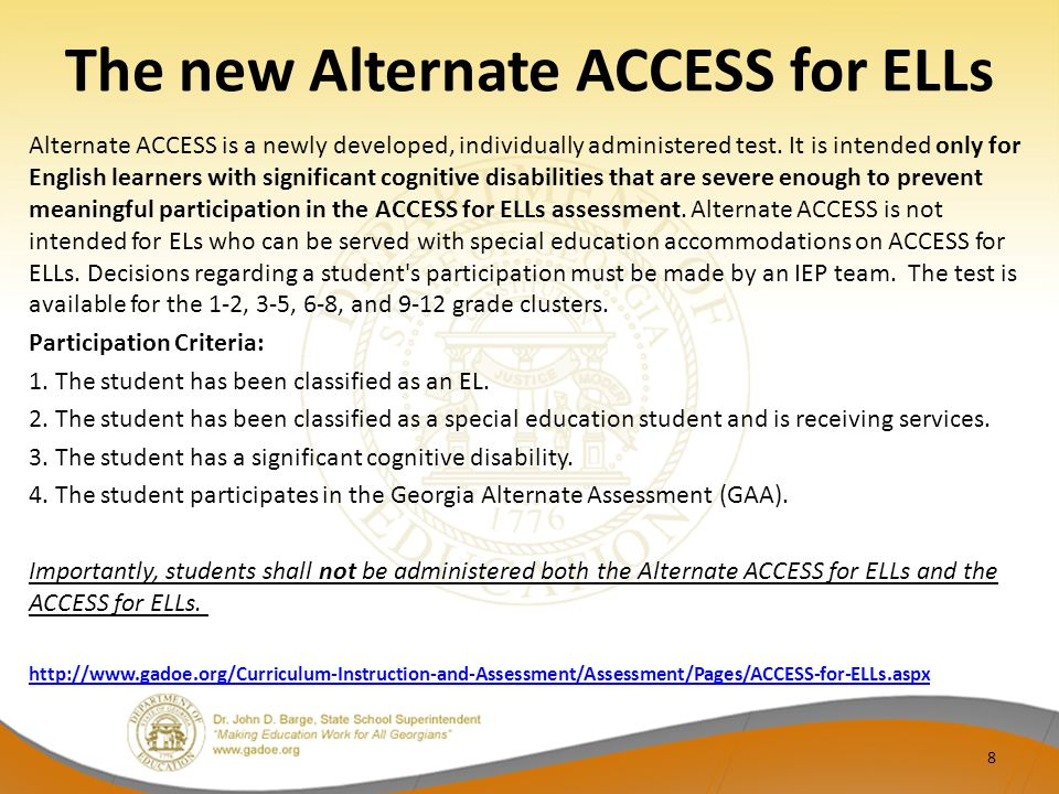 The new Alternate ACCESS for ELLs Alternate ACCESS is a newly developed, individually administered test.