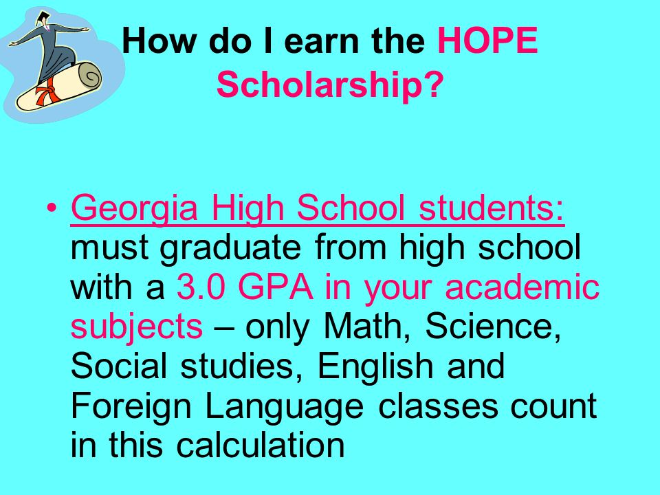 How do I earn the HOPE Scholarship.