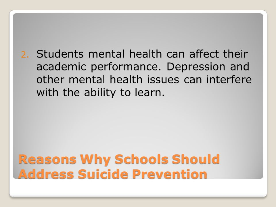 Reasons Why Schools Should Address Suicide Prevention 2.