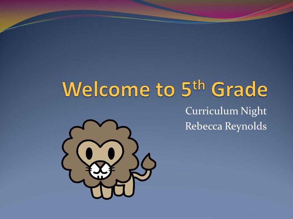Curriculum Night Rebecca Reynolds