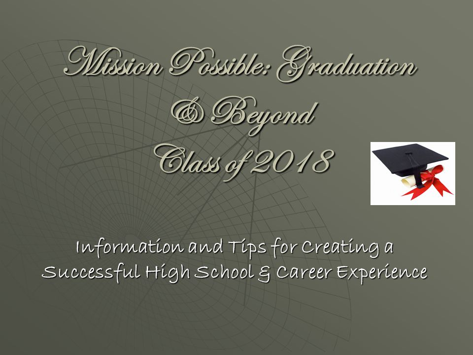 Welcome to High School! 8 th Grade Orientation and Overview of High School Information