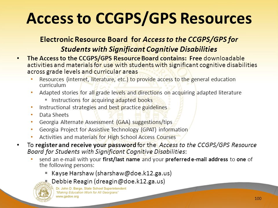 Access to CCGPS/GPS Resources Electronic Resource Board for Access to the CCGPS/GPS for Students with Significant Cognitive Disabilities The Access to