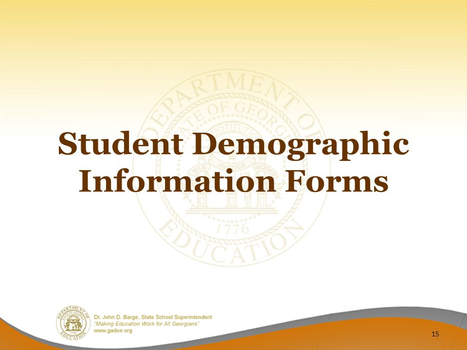 Student Demographic Information Forms 15