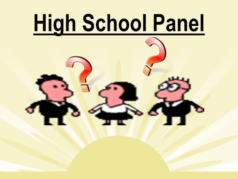 High School Panel