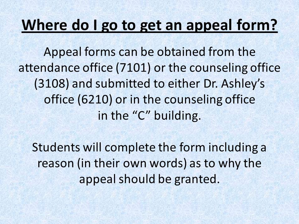 Where do I go to get an appeal form.