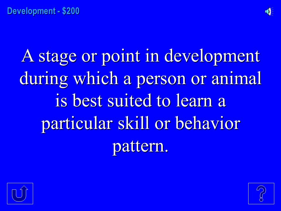 Development - $100 Observable and measurable actions of people and animals.