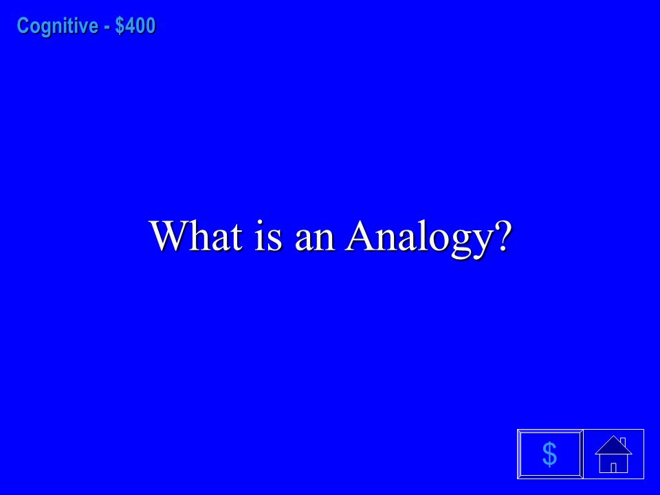 Cognitive - $300 What are Heuristics? $