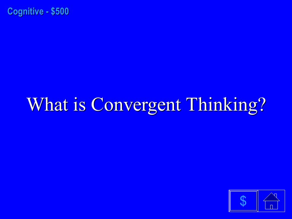 Cognitive - $400 What is an Analogy $