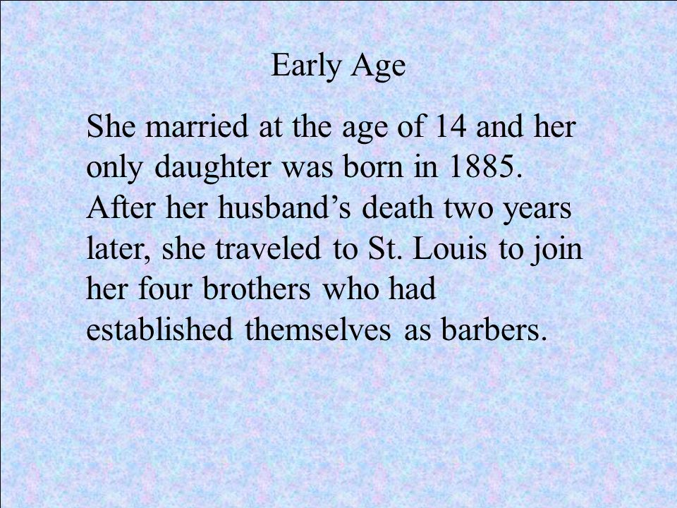 Reason of Accomplishments During the 1890's, Sarah began to suffer from a scalp ailment that caused her to lose some of her hair.