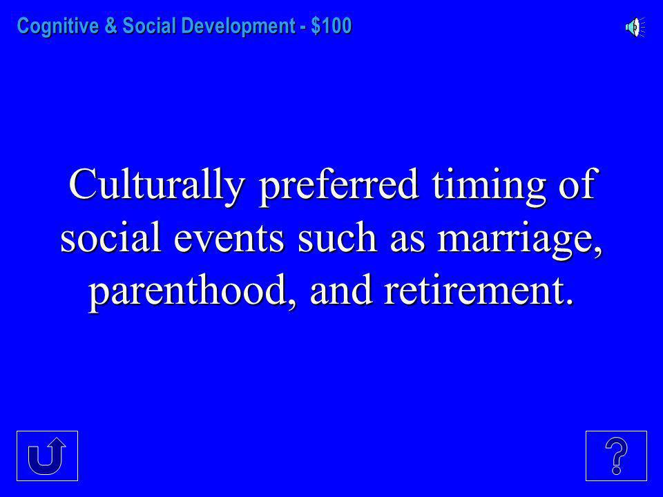 Prenatal to Adolescence - $500 These type of differences in social connectedness and others traits peak in late adolescence and early adulthood.