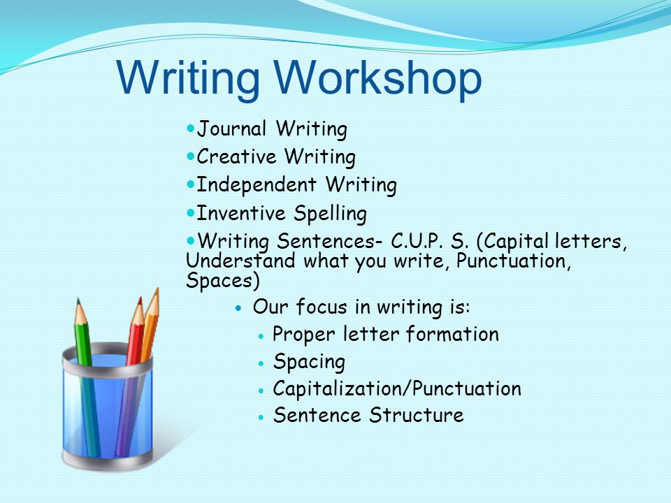 Writing Workshop Journal Writing Creative Writing Independent Writing Inventive Spelling Writing Sentences- C.U.P.