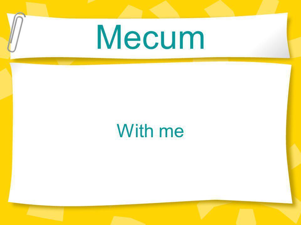 Mecum With me