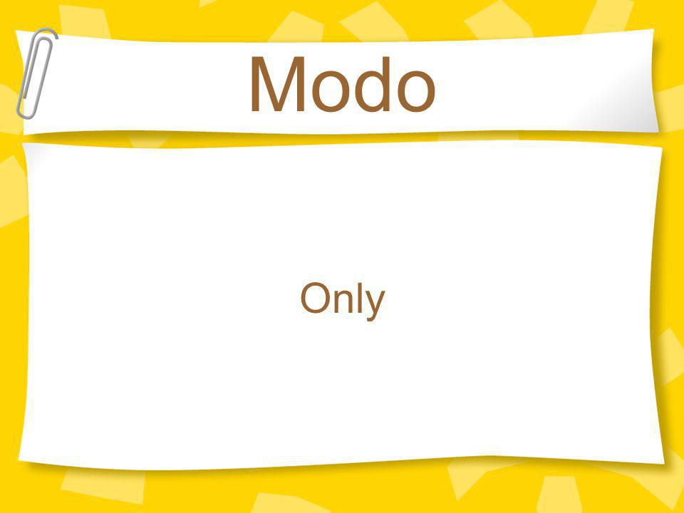 Modo Only