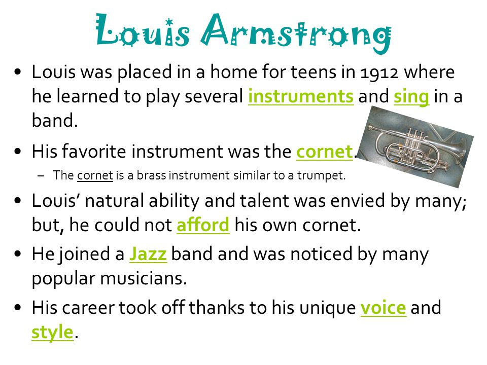 Louis Armstrong Over his 50+ year career, he released many albums and had a lot of popular songs.