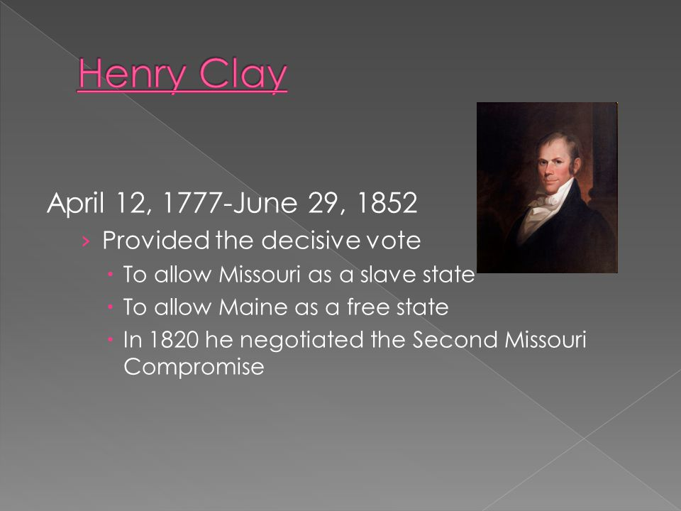  January 28, 1778-September 29, 1853 › Opposed slavery › Proposed to ban slavery in Missouri and forbid the importation of slaves › Proposed the eman