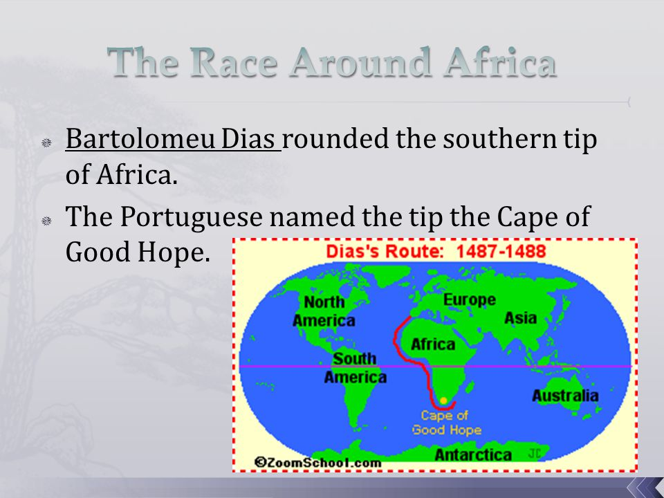  Vasco da Gama led a sea expedition all the way to Asia.