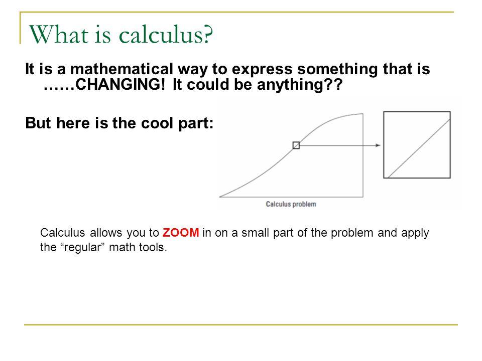 Regular math vs. Calculus