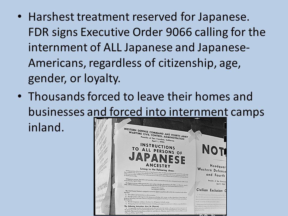 Harshest treatment reserved for Japanese.