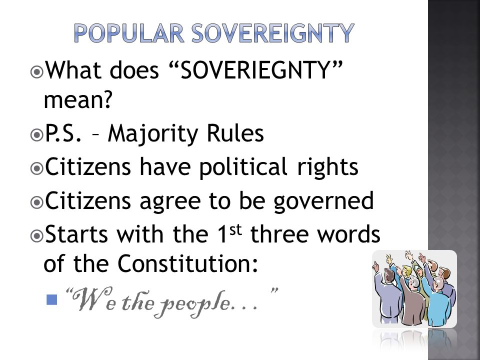  What does SOVERIEGNTY mean. P.S.