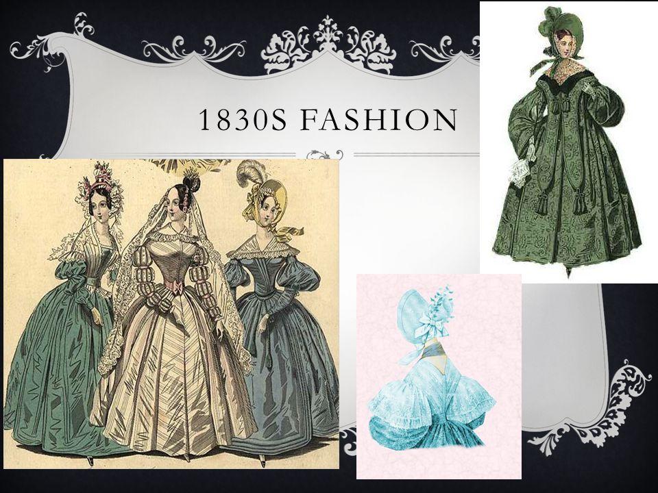 1830S FASHION