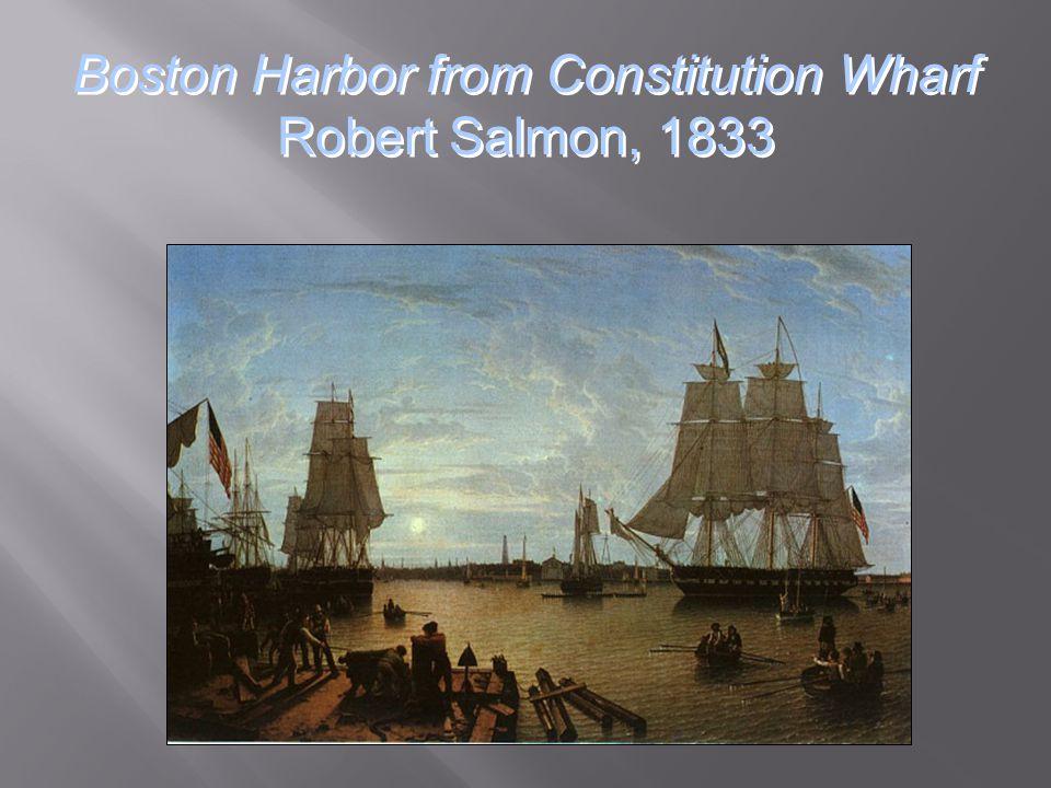 Boston Harbor from Constitution Wharf Robert Salmon, 1833