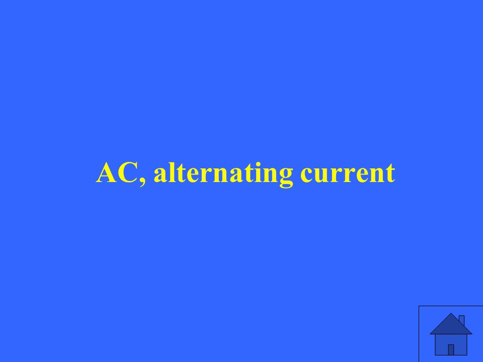 AC, alternating current