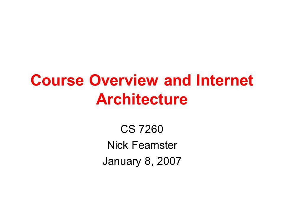 Topic Highlights Essentials –Naming and Addressing: DNS, IPv6, NAT, Flat Names –Routing: BGP, MPLS, VPNs, etc.