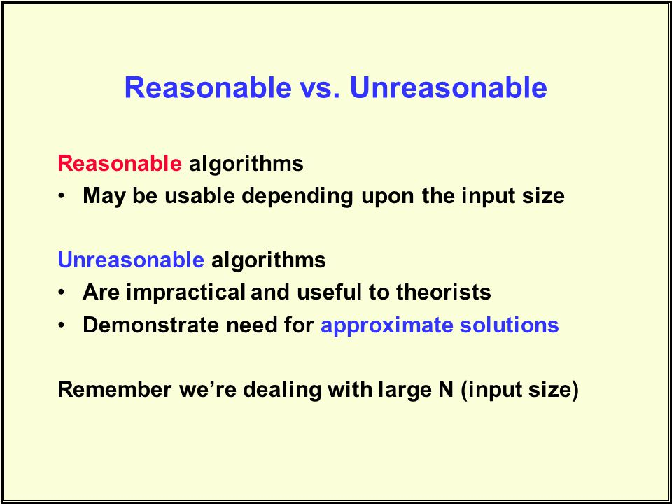 Reasonable vs.