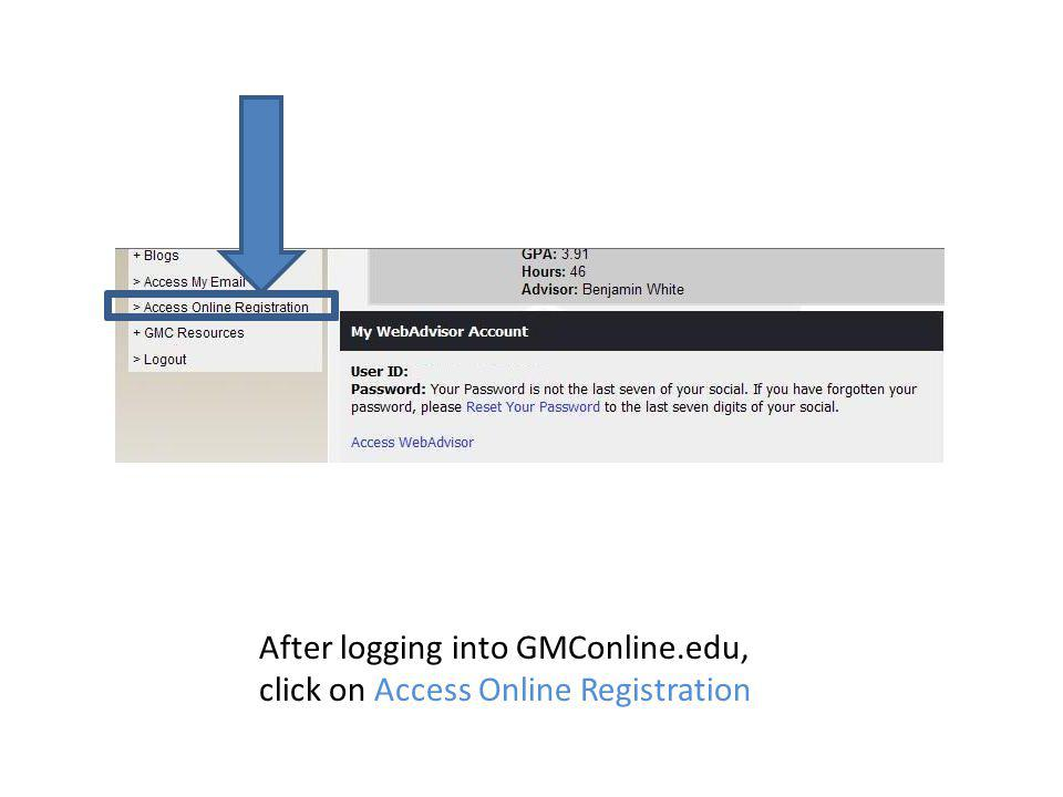 After logging into GMConline.edu, click on Access Online Registration