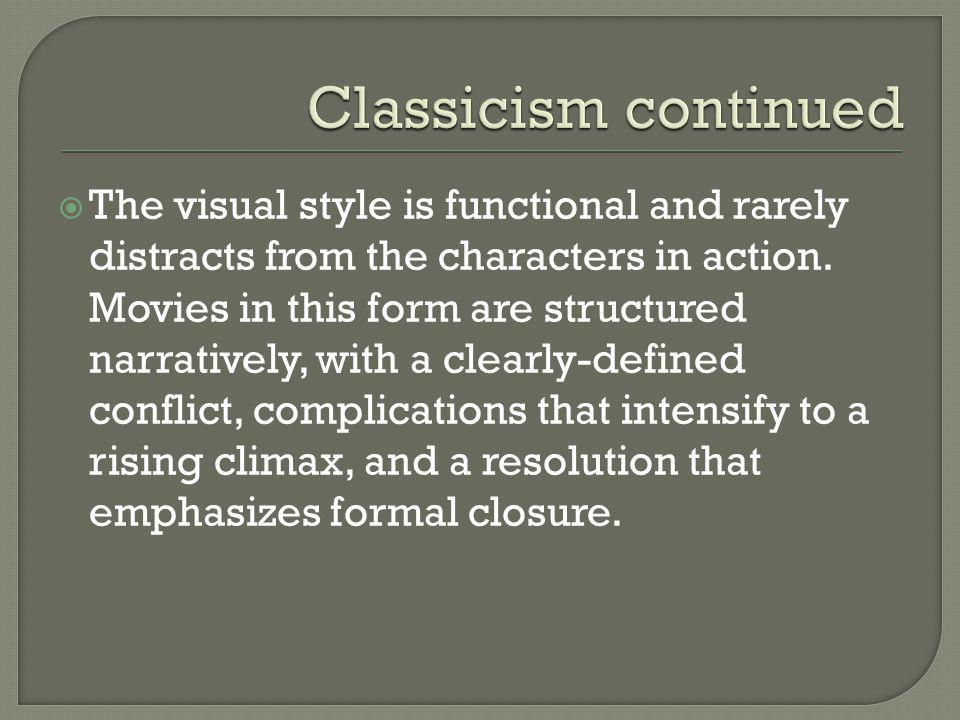  The visual style is functional and rarely distracts from the characters in action.