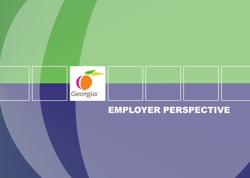 6 EMPLOYER PERSPECTIVE