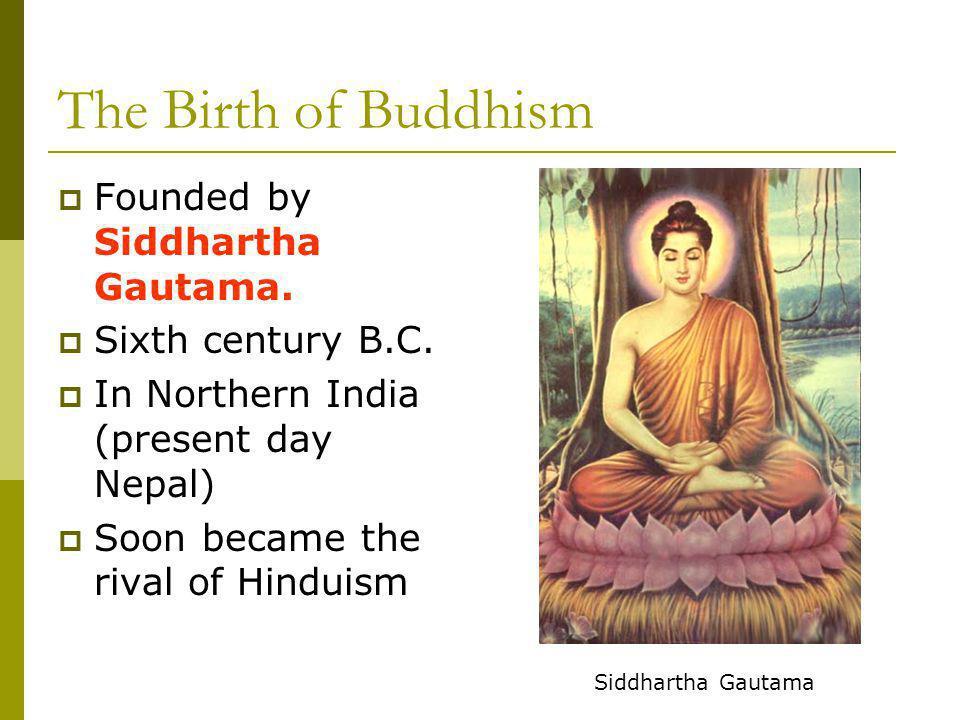 The Birth of Buddhism