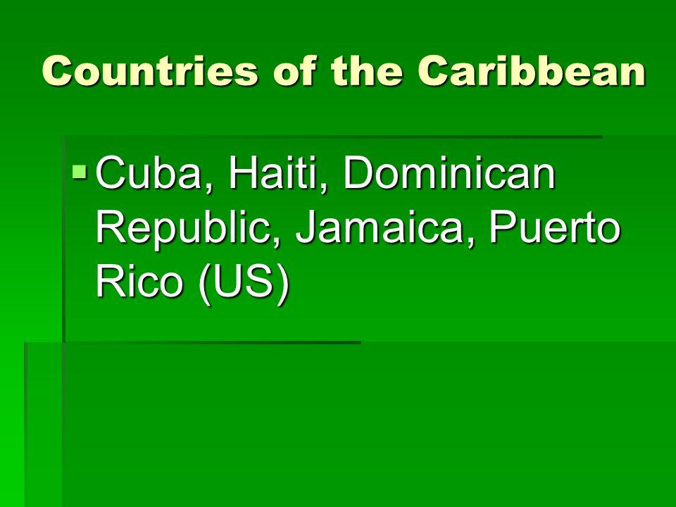 Countries of South America  Colombia, Venezuela, Guyana, Suriname, French Guiana, Ecuador, Peru, Bolivia, Brazil, Paraguay, Argentina, Chile, Uruguay